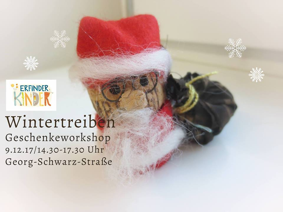 Wintertreiben: großer Geschenke-Workshop